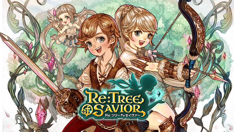 Re:Tree of Savior(リセイヴァー)